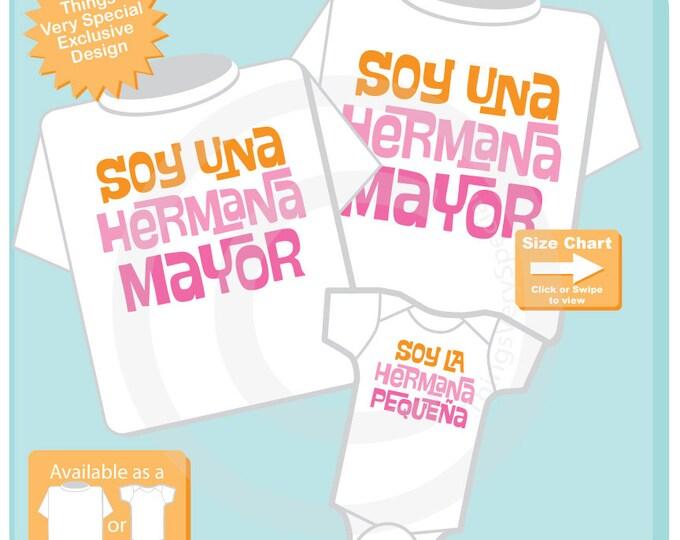 Set of Three - Hermana Mayor Hermana Pequena Sister Matching Set of Tees or Onesies - Coordinating Sibling Outfits - Spanish 04202017d