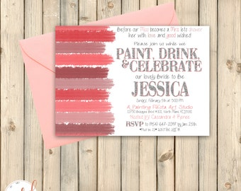 Art Party Bridal Shower Invitation, Paint and Sip Party Invite, Bachelorette Party Invite, Wine Sip Party, Printed Invitation or Digital
