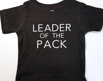 Leader of the Pack Kid Shirt, Custom Toddler Shirt, Toddler Leader Shirt, Kid Leader Shirt, Cute Kid Shirt, Funny Kid Shirt, Born To Lead