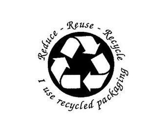 Reduce Reuse Recycle I use Recycled Packaging Rubber Stamp