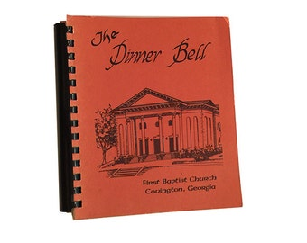 The Dinner Bell, 1981, First Bapist Church, Covington, Georgia, Southern Cookbook