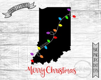 Merry Christmas Indiana Christmas Lights SVG / Merry Christmas Cut File and Printable / Commercial Use