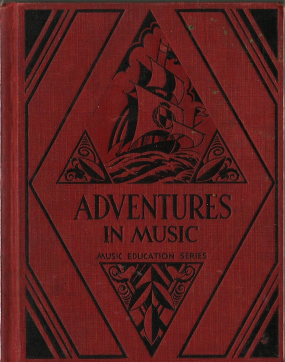 Adventures in Music Music Education Series + 1931 + Vintage Text Book