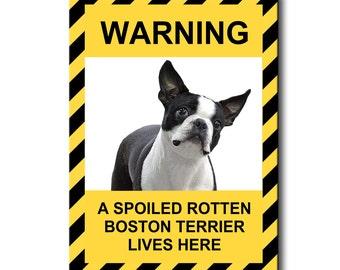 Boston Terrier Spoiled Rotten Fridge Magnet