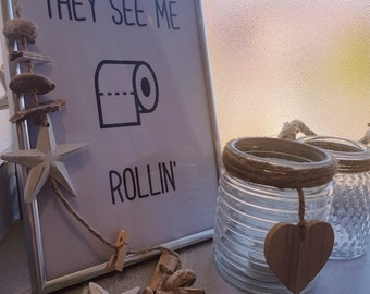 They See Me Rollin Wall Print
