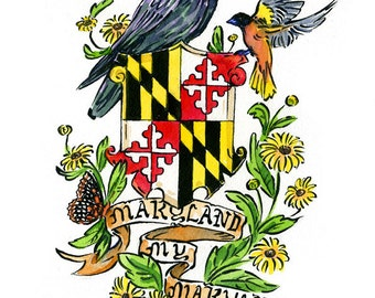 Maryland My Maryland with flag, raven and oriole crest design, Maryland series- illustration print in multiple sizes