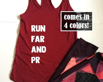 Run Far And PR Tank Top - Personal Record Shirt - Runners Shirt - Running Shirt - Womens Racerback Tank Top - Runner Saying Shirt