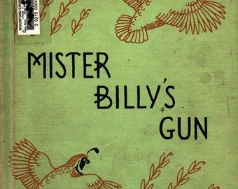 Mister Billy's Gun - Berta and Elmer Hader - Berta and Elmer Hader - 1960 - Vintage Kids Book