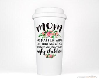 Travel Mug for Mom Gift, Funny Mom Mug, Mom Travel Cup, Funny Mothers Day Gift from Daughter, Mom Birthday Gift Travel Coffee Mug