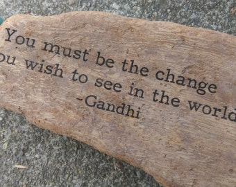 Gandhi - be the change you wish to see in the world