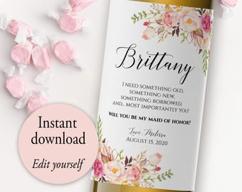 Bridesmaid Wine Label, I Need Something Old, Editable Template, Will You be My Bridesmaid Wine Label, Printable Wine Labels, DIY Wine Label