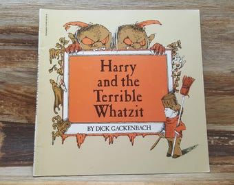 Harry and the Terrible Whatzit, 1977, Dick Gackenbach, vintage kids book