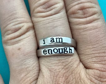 I am enough  - hand stamped ring - very sturdy ring - great gift - fun piece of jewelry inspirational - self worth - thin ring - skinny ring