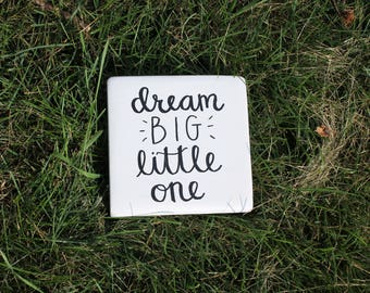 Dream Big Little One | Dream Big Little One Custom Sign | Nursery Décor | Nursery Sign | Baby Shower Gift | Free Shipping