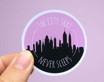 The City that Never Sleeps | New York City Sticker | Matte or Glossy Finish