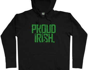 Proud Irish Hoodie - Men S M L XL 2x 3x - Ireland Hoody Sweatshirt - 4 Colors LhxQLG4