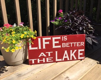 Life is better at the lake. Wood sign. Rustic Decor. Lake. Cabin decor. Handmade. Handpainted