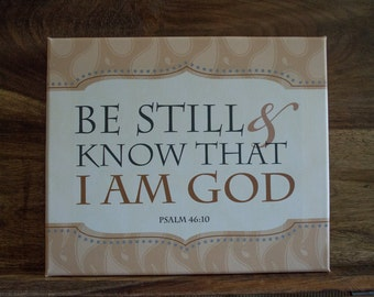 Scripture Art Canvas Be Still and Know That I Am God