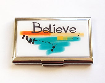 Business card holder, Card case, Business Card Case, Believe, Inspirational Words, For the office, Made in Canada (4757)