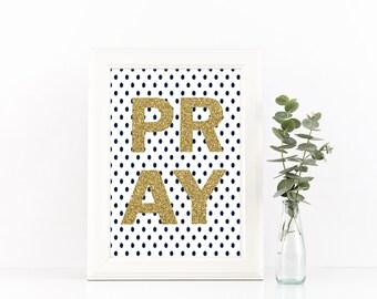 PRAY printable, slay art, i slay, printable wall art, office printable, printable decor, navy white and gold, slay, quote printable, quotes