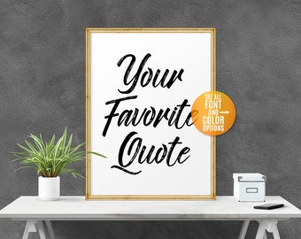 Custom Quote Printable, Custom Print Quote, Custom Poster, Custom Bible Verse, Custom Sign, Wall Art, Printable Quotes, Affiche Scandinave