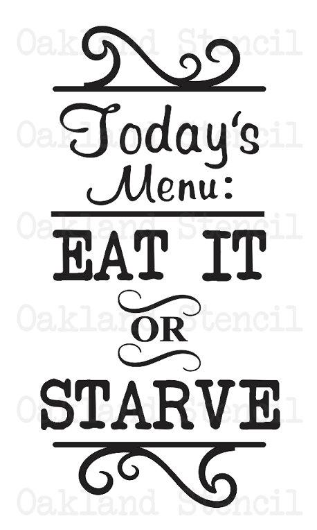 Primitive Kitchen STENCIL Today's Menu Eat It or