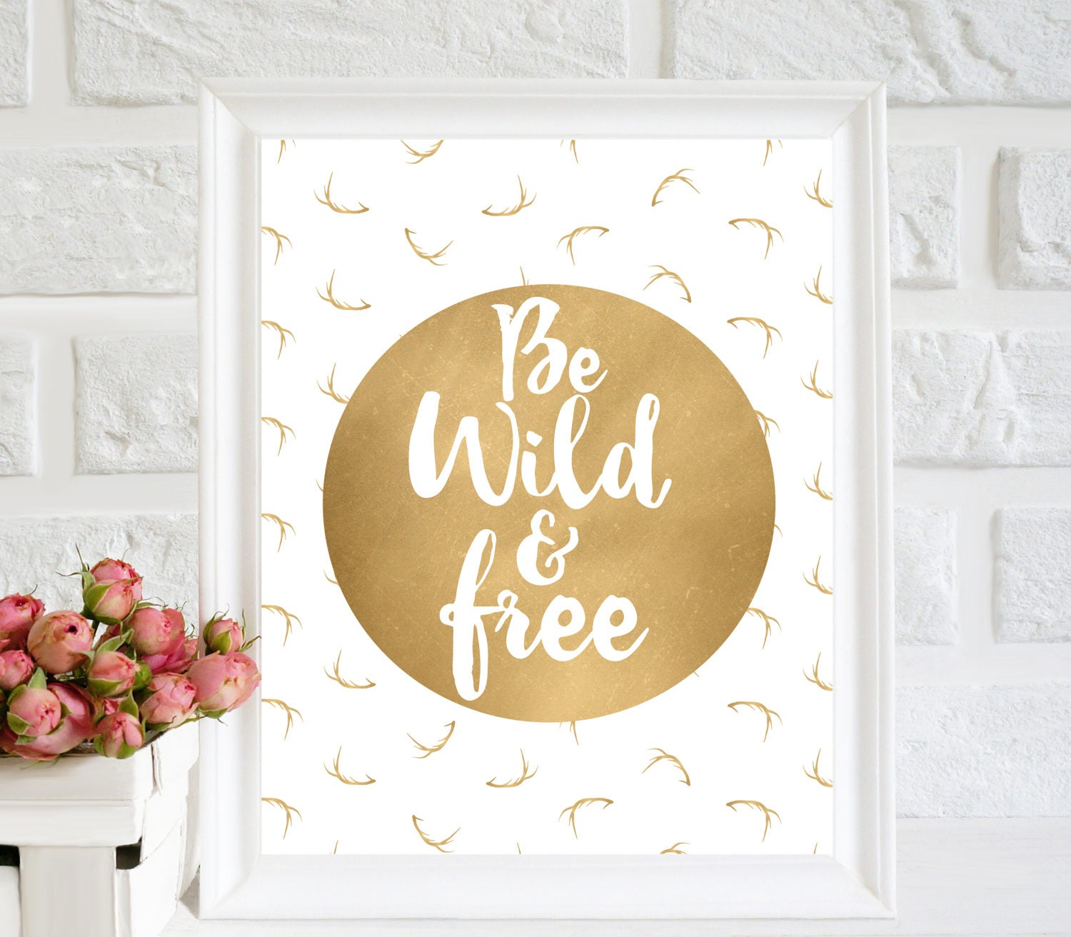 Be Wild And Free Poster Gold Wall Art Room Decor Nursery