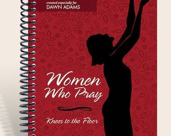 Women Who Pray Journal / Prayer Journal