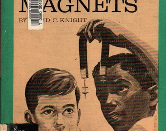 Let's Find Out About Magnets + David C. Knight + Don Miller + 1967 + Vintage Kids Book