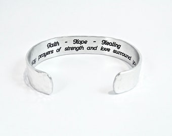 "Encouragement Gift / Inspirational Gift - Faith ~ Hope ~ Healing  May prayers of strength and love surround you ~ 1/2""  message cuff"