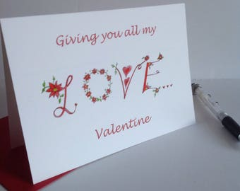 Love Card, Valentine's Card, Giving you all my Love Card,illustrated  Love word art card,