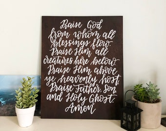 Doxology Lyric Sign | Praise God from whom all blessings flow | Hand-lettered Sign | Home Decor | Entryway Sign | Wood Sign | Hymn Lyrics