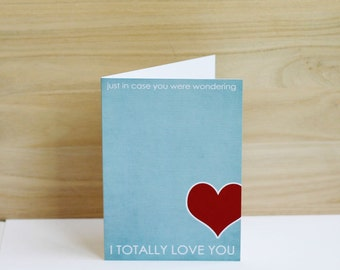 Valentines Day Greeting Card I Totally Love You Blue Red Husband Wife