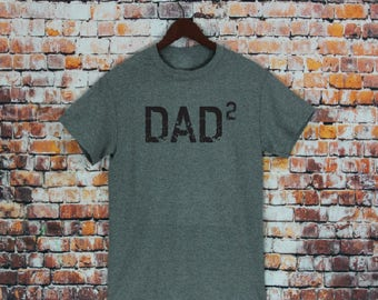 DAD 2 T Shirt- Gifts for dad, Father's Day, husband gifts, Dad Squared, Mens Tee, Father Of two, Dad of two, Dad shirt, Shirts, T-shirts.