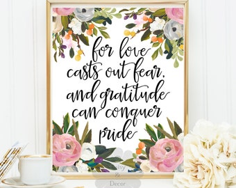 For love casts out fear and gratitude can conquer pride Little Women quote Louisa May Alcott printable nursery typographic print floral