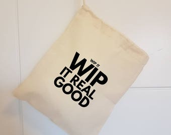 Bag for Knitters - WIP it, WIP it real good  - Knitting Organizer - Yarn Bag Crochet - Funny Knitting Bag - Sock Sack - Project Bags
