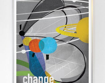 Change Science Poster, Art Print, Original Illustration - Wall Art - Stellar Science Series™