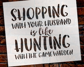 Shopping Like Hunting - Word Stencil - Select Size - STCL1848 - by StudioR12