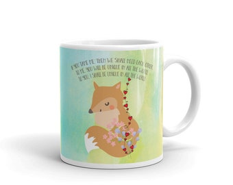 Little Prince Coffee Mug, fox quote - sweet Mother's Day gift, we will tame each other quote - cute little fox cup by Glimmersmith
