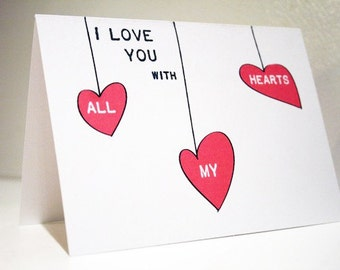 I Love You with All My Hearts -- Card and Envelope Set (or Pick Your Quantity)