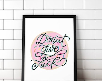 Donut, Donuts, Girl Boss, Kitchen Donut Art, Kitchen Decor, Donut Art Print, Printable, Modern Calligraphy, Pink Frosted Donut, Poster