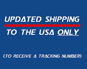 Updated Shipping to USA  (to receive a tracking number)
