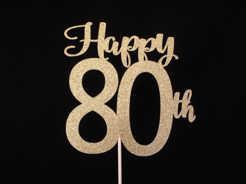 80th Birthday Cake Topper Happy 80th Cake Topper 80th