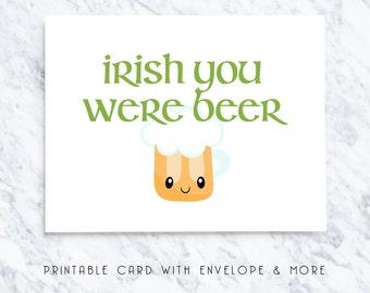 happy st patricks day card, st patricks printable card, funny st patricks card, st patricks card, funny cards, irish you were beer card