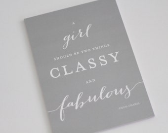 A girl should be two things CLASSY and FABULOUS // art print // classy and fabulous print // coco chanel print // Shimmer paper - Size 5x7