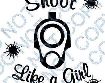 Shoot Like A Girl Decal