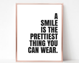 A Smile is the Prettiest Thing You Can Wear Printable Wall Art - DIGITAL DOWNLOAD - Inspirational Quote - Bathroom Print - Gift for Her