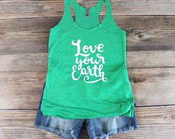 Climate Change Shirt/ Earth Day Tank top/ Climate March Shirt/ Science Shirt/ March for Science Resist Shirt Global Warming Shirt Love