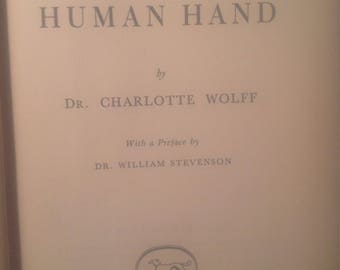 THE HUMAN HAND by Dr. Charlotte Wolff