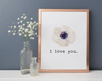 I Love You Print - Anemone Decor - Anemone Print - I Love You Printable - Simple Floral Art - I Love You Poster - Bedroom Print - Anemone